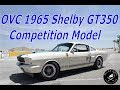 OVC 1965 Shelby Competition GT350 interview with Jim Marietta Mustang Connection