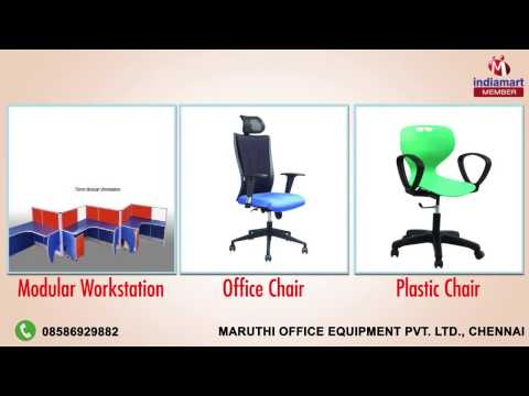 Office & Institutional Furniture By Maruthi Office Equipment Pvt Ltd ,Chennai 107