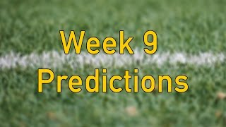 Week 9 Football Picks/NFL Week 9 Predictions and Discussion