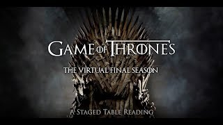 Game of Thrones: The Virtual Final Season Ep 801-803