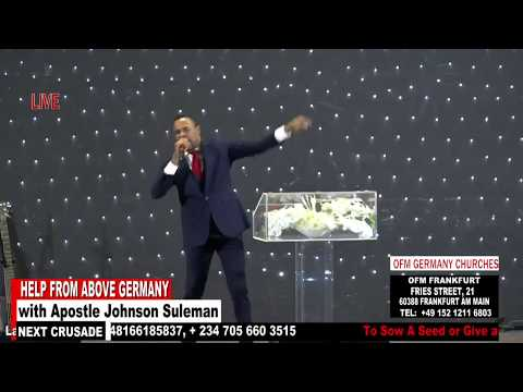 Help From Above Germany - Day 2 Evening Session (Apostle Johnson Suleman)