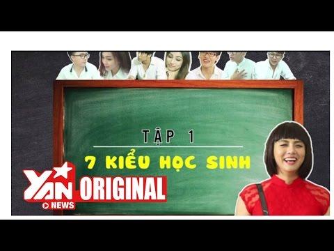 SchoolTV: 7 Kiểu Học Sinh Tiêu Biểu (Tập 1)