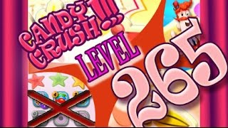 How to beat Candy Crush Saga Level 265 - 3 Stars - No Boosters - 145,480pts