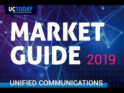 Unified Communications Market Guide 2019 - UC Today News