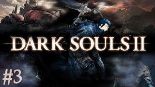 Dark Souls 2 ITA PC - #3: La Direzione Giusta