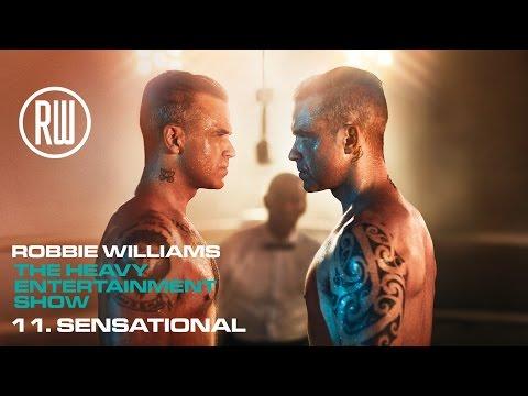 Robbie Williams  Sensational  The Heavy Entertainment