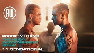 Robbie Williams | Sensational | The Heavy Entertainment Show