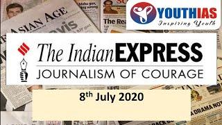INDIAN EXPRESS EDITORIAL ANALYSIS | 8th July 2020 | ABHISHEK BHARDWAJ | YOUTHIAS