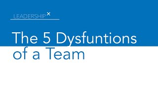 The 5 Dysfunctions of a Team in 2 Minutes #5Dysfunctions