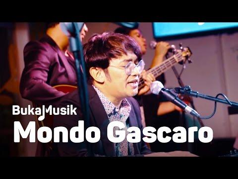 Mondo Gascaro Full Concert | BukaMusik