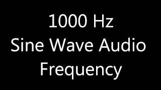 1000 Hz / 1 kHz Sine Wave Audio Frequency Test Tone