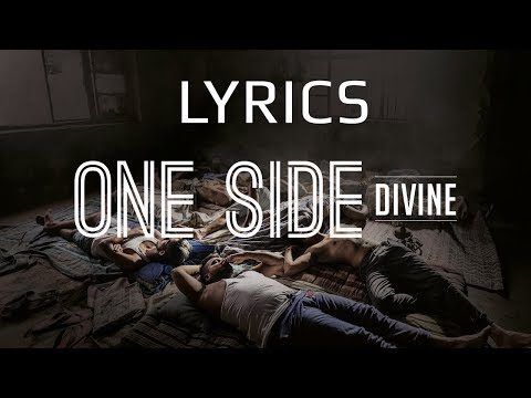 Divine - One Side LYRICS / Lyric Video | #GullyGang