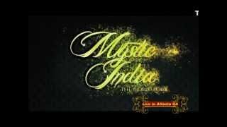 MYSTIC INDIA LIVE IN ATLANTA