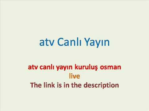 Atv Canli Yayin Kurulus Osman Youtube