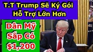 09/16/20✅ TIN VUI - T.T Trump Đồng Ý Sẽ Ký Gói Hỗ Trợ Lớn Hơn- Dân Mỹ Sắp Có Tiền $1,200
