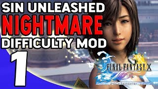 Final Fantasy X - Sin Unleashed Nightmare Difficulty Mod - Part 1 Wow This is Hard!