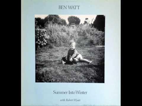 Ben Watt with Robert Wyatt - Walter And John