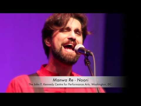 Manwa Re - Noori in Washington, DC.