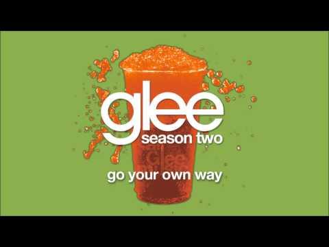 Go Your Own Way | Glee [HD FULL STUDIO]
