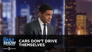 Cars Don't Drive Themselves - Between the Scenes | The Daily Show thumbnail