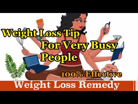 Weight Loss Remedy for Busy People   No Dieting, Healthy And Effective Method