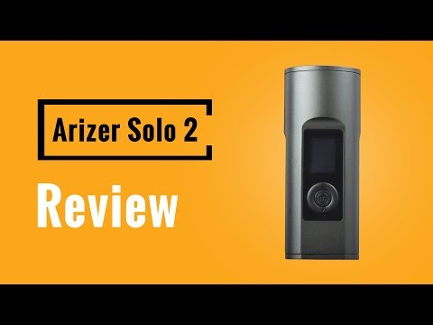 Arizer Solo 2 Review – Vapesterdam