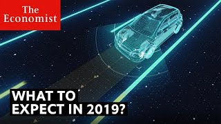 What will be the biggest stories of 2019 Part One The Economist