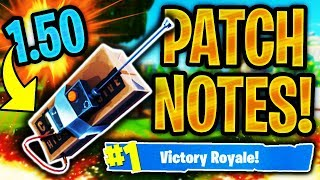 NEW FORTNITE 1.50 PATCH NOTES! 1.50 REMOTE EXPLOSIVES & LLAMAS! (PATCH 1.50 FORTNITE BATTLE ROYALE)