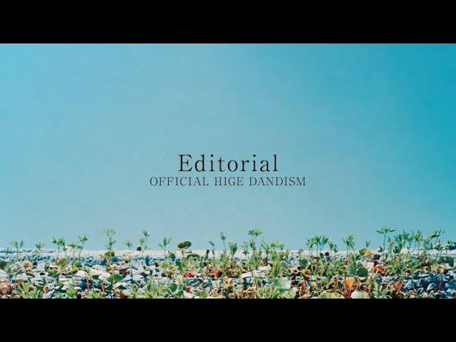 [Teaser]NEW AL「Editorial」 - Official髭男dism