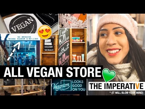 INSIDE EVERY VEGAN'S DREAM STORE 💚 THE IMPERATIVE 💚 ALL VEGAN EVERYTHING!