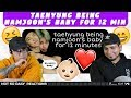 NSD REACT | taehyung being namjoon's baby for 12 minutes