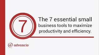 The 7 Essential Small Business Tools To Maximize Productivity And Efficiency.