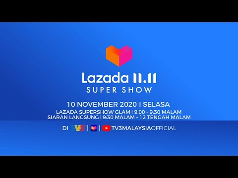 [FULL] Lazada 11.11 Super Show