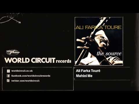 Ali Farka Touré - Mahini Me