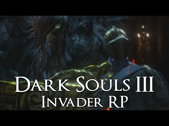 Saved By Anime - Dark Souls 3 Invaders RP #10