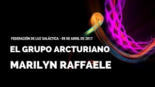 El Grupo Arcturiano - Abril-09-2017