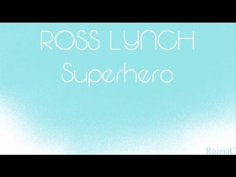 Ross Lynch - Superhero (Lyrics)