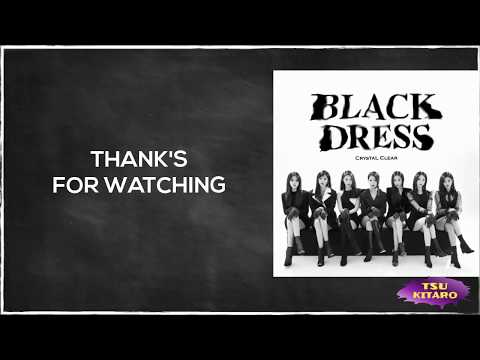 Crystal Clear - BLACK DRESS Lyrics (karaoke with easy lyrics)