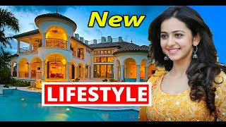 Rakul Preet Singh Lifestyle 2021 | Boyfriend, Family, Car, Income, Net Worth | Rakul Biography 2021