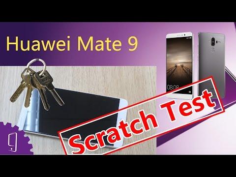 Huawei Mate 9 Scratch Test