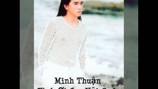 Tình Ơi Sao Vội Quên - Minh Thuận