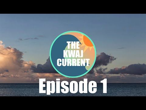 The Kwaj Current - Episode 1 (March 25, 2018)