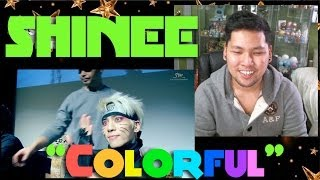 "Shinee ""Colorful"" MV Reaction [Ejax]"