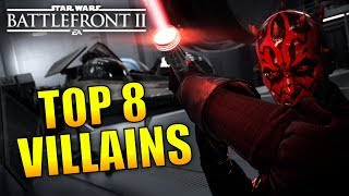 The Top 8 Villains In Star Wars Battlefront 2!!