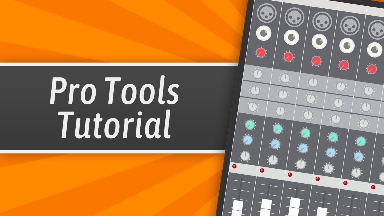 Pro Tools Tutorial For Beginners (Everything You Need To Know