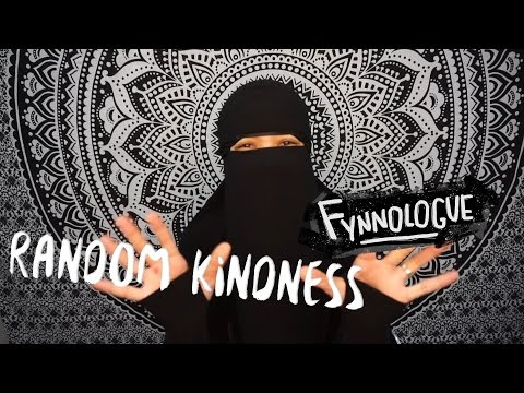 RANDOM KINDNESS | FYNNOLOGUE #10