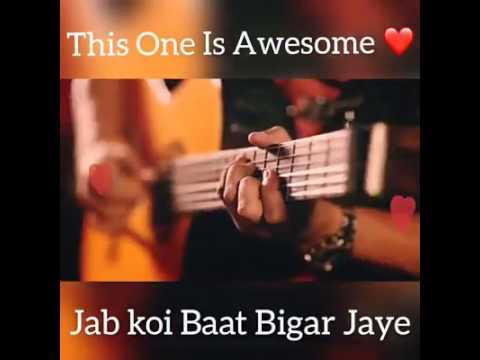 Jab Koi Bat Bigad Jaye With Lyrics | Ash King