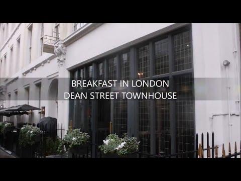 Dean Street Townhouse, Soho - Breakfast in London
