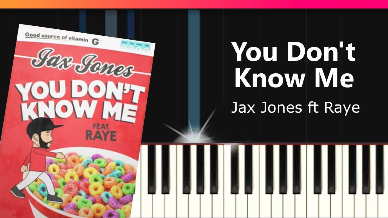 you don t know me jax jones chord mp3 12