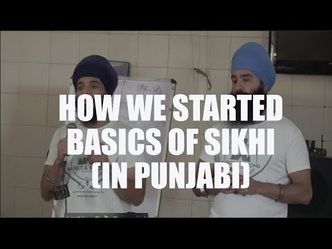 **MUST WATCH EMOTIONAL AND FUNNY VIDEO**  How we started Basics of Sikhi (in Punjabi)